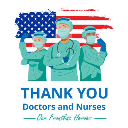 Frontline heroes, Illustration of doctors and nurses characters wearing masks fighting against virus with flag of United States of America. Vector