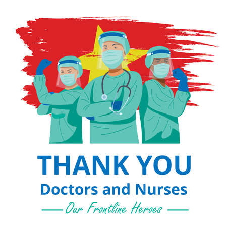 Frontline heroes, Illustration of doctors and nurses characters wearing masks fighting against virus with flag of Vietnam. Vector