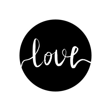 Amour d'inscription blanche dans un cercle noir. Illustration vectorielle, clipart, lettrage, calligraphie.
