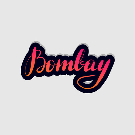 Handwritten lettering typography Bombay. Drawn art sign. Greetings for logotype, badge, icon, card, postcard, logo, banner, tag. Vector illustration EPS 10. Logo