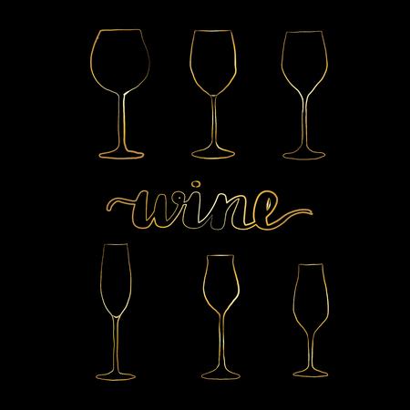 Set of gold wine glasses, vector illustration, clipart. Types of wine glasses.  Lettering inscription wine.