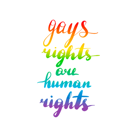 Gays rights are human rights. Lettering inscription LGBT quote. Vector illustration isolated on white background.