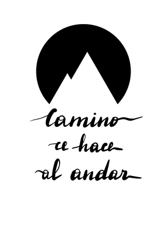 Camino ce hace al andar, vector hand lettering. Translation from Spanish of phrase the road is made by walking. Calligraphic inspirational inscription.