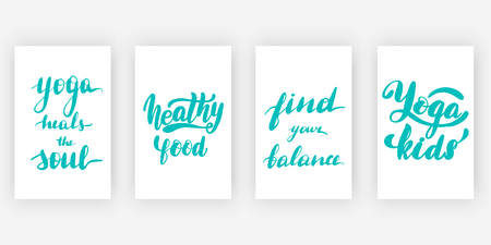 Yoga heals the soul. Healthy food. Find your balance. Yoga kids. Four posters set with motivational quotes, calligraphy vector illustration collection.  イラスト・ベクター素材