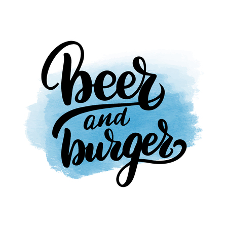 Inspirational handwritten brush lettering beer and burger. Vector calligraphy illustration with blue watercolor stain on background. Typography for banners, badges, postcard, t-shirt, prints, posters.