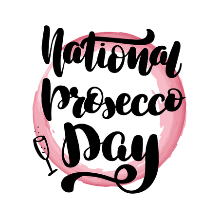 Inspirational handwritten brush lettering national prosecco day. Vector calligraphy illustration with pink watercolor stain on background. Typography for banners, badges, postcard, t-shirt, print.