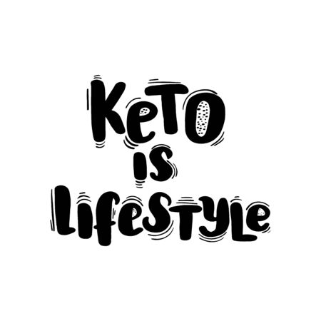 Inspirational handwritten brush lettering keto is lifestyle. Vector calligraphy illustration isolated on white background. Typography for banners, badges, postcard, t-shirt, prints, posters.