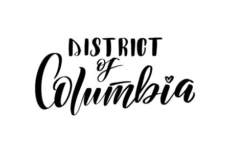 Inspirational handwritten brush lettering District of Columbia. Vector calligraphy illustration isolated on white background.
