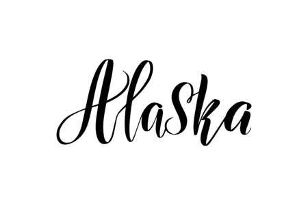 Inspirational handwritten brush lettering Alaska. Vector calligraphy illustration isolated on white background.