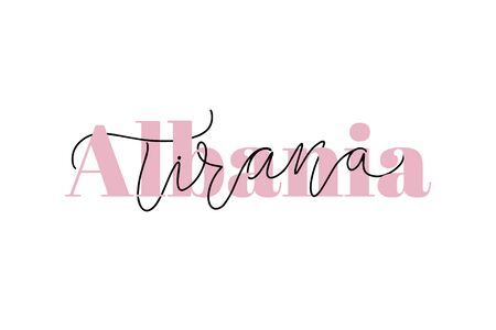 Inspirational handwritten brush lettering Albania Tirana Vector