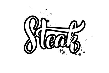 Inspirational handwritten brush lettering Steak. Vector calligraphy illustration isolated on white background. Typography for banners, badges, postcard, t-shirt, prints, posters.  イラスト・ベクター素材