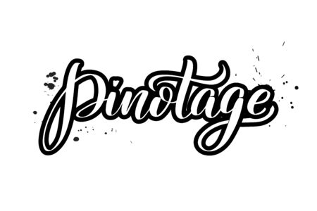Inspirational handwritten brush lettering Pinotage. Vector calligraphy illustration isolated on white background. Typography for banners, badges, postcard, t-shirt, prints, posters.