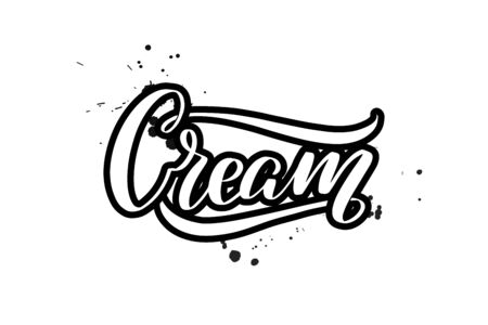 Inspirational handwritten brush lettering Cream. Vector calligraphy illustration isolated on white background. Typography for banners, badges, postcard, t-shirt, prints, posters.