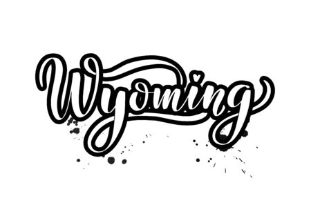 Inspirational handwritten brush lettering Wyoming. Vector calligraphy illustration isolated on white background. Typography for banners, badges, postcard, t-shirt, prints, posters. Ilustração