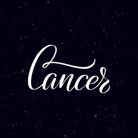 Chalkboard blackboard lettering Cancer. Handwritten calligraphy text, chalk on a blackboard, vector illustration. Greetings for badge, icon. Archivio Fotografico - 134344628