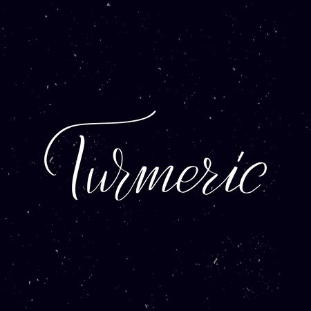 Chalkboard blackboard lettering Turmeric. Handwritten calligraphy text, chalk on a blackboard, vector illustration. Greetings for logotype, badge, icon. Ilustracja