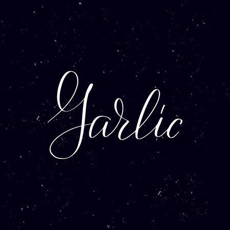 Chalkboard blackboard lettering Garlic. Handwritten calligraphy text, chalk on a blackboard, vector illustration. Greetings for logotype, badge, icon. Ilustracja