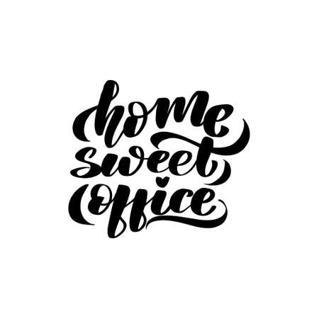 Inspirational handwritten brush lettering home sweet office. Vector calligraphy stock illustration isolated on white background. Typography for banners, badges, postcard, t-shirt, prints.  イラスト・ベクター素材