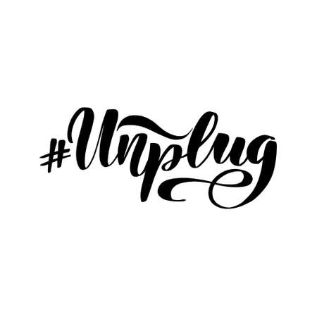 Inspirational handwritten brush lettering hashtag unplug. Vector calligraphy stock illustration isolated on white background. Typography for banners, badges, postcard, t-shirt, prints.  イラスト・ベクター素材