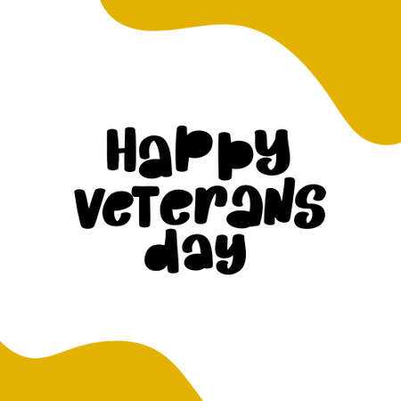 Happy Veterans Day lettering stock illustration November 11