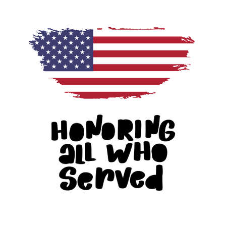 Honoring all who served. November 11th, veterans