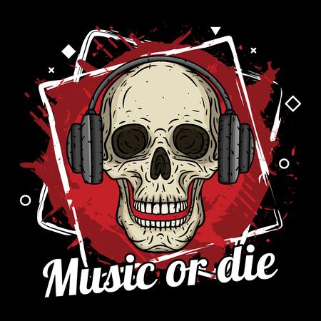Crâne avec des écouteurs, fond grunge et slogan Musique ou mourir.