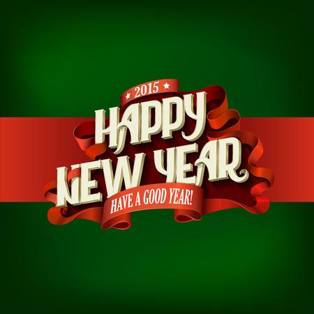 幸せな新しい年ヴィンテージ タイポグラフィ ポスター デザイン ベクトル テンプレートです。レトロなスタイルのレタリング グリーティング カー