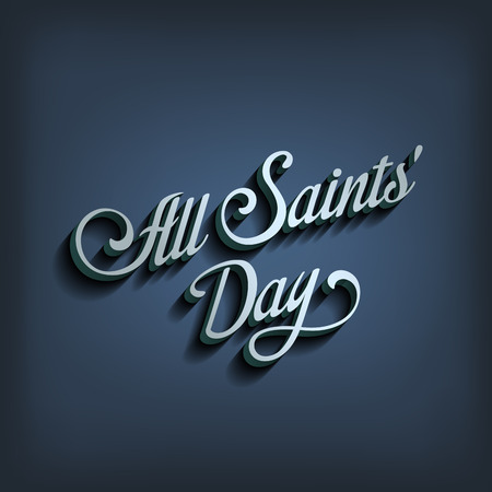 All Saints Day type calligraphic typography.  Greeting Invitation card calligraphy element classic vintage retro style design.