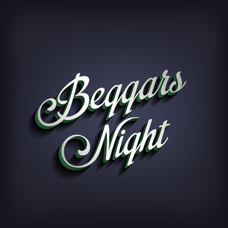 beggars: Beggars Night type calligraphic typography.  Greeting Invitation card calligraphy element classic vintage retro style design.