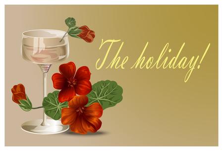 nasturtium: Background for postcards and invitations, flowers and glass, wine glass and nasturtsiya.Vektor illustration.