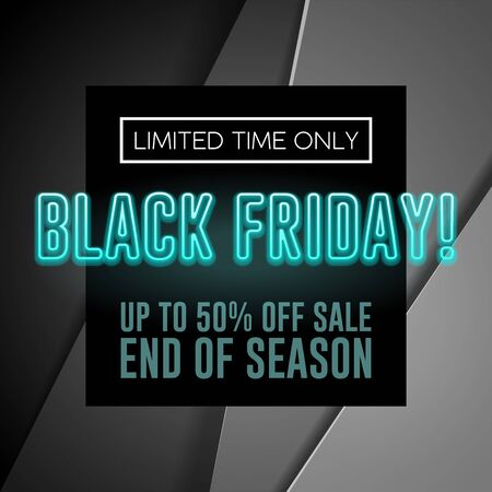 Black Friday Sale Poster, Banner With Neon Blue Text. Special Offer. Up To 50 . End Off Season. Template Illustration on Gray Background. Ready For Your Design. Vector