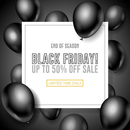 Black Friday Sale Poster, Banner 3D Balloons Background. Special Offer. Up To 50. End Off Season. Template Illustration Ready For Your Design. Vector