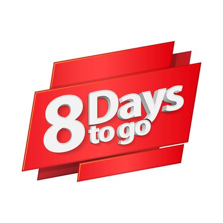 8 Days To Go Countdown Left Days 3D Red Digits Banner, Template. Count Time Sale, Discount. Glossy Numbers. Illustration Isolated On White Background. Ready For Your Design.