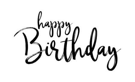 HAPPY BIRTHDAY. Handwritten modern brush lettering typography and calligraphy text. Vector design illustration. Black text - Happy Birthday on a white background. Template for greeting card, banner. Ilustración de vector