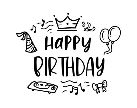 HAPPY BIRTHDAY. Handwritten modern brush lettering typography and calligraphy text with bow, balls, notes, crown, cap. Black text - Happy Birthday on a white background. Template for greeting card. Vector Illustratie