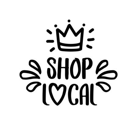 SHOP LOCAL hand drawn text and doodles badges, , icons. Handwritten modern vector brush lettering typography and calligraphy - shop local on a white background. Small shop, local business.