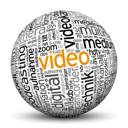 noun: 3D Sphere on White Background with Word Cloud Texture Imprint. This Ball with Tag Cloud Text are in German and English Language. Main Keyword is Video.