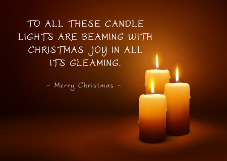 Christmas Greeting Card with Three Candles and Poem (Rhyme). To All These Candle Lights are Beaming with Christmas Joy in All Its Gleaming - Merry Christmas. XMAS Greetings with Beautiful Candlelights