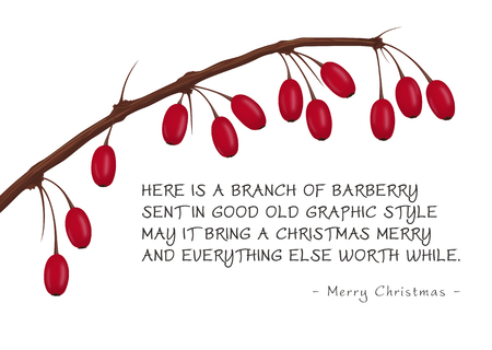 Christmas Greeting Card with Branch of Red Barberries. Here is a Branch of Barberry Sent in Good Old Graphic Style May it Bring a Christmas Merry and Everything else Worth While - Vector Illustration Ilustração