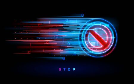 Digital neon flow with stop sign. Badge with forbidden or prohibited, not allowed or restriction symbol. Warning and danger, prohibition and danger, hazard and restrictive mark. Ban circle. No way