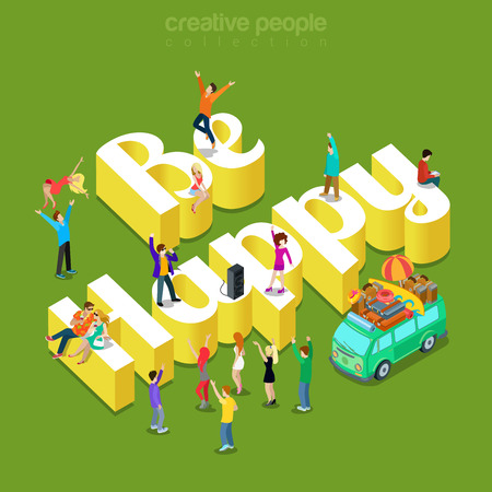 Be happy modern lifestyle flat 3d web isometric infographic vector. Young joyful teen micro male female crowd group joy party pastime meeting on huge letters. Creative people collection. Ilustração