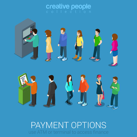 person: Payment options banking finance money flat 3d web isometric infographic vector. Line of casual young modern men women waiting ATM and terminal. Creative people collection. Illustration