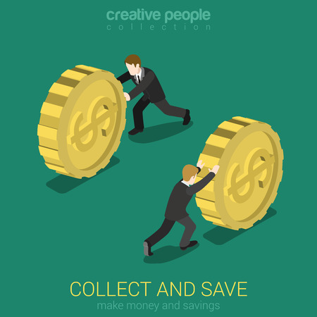 verzamelen: Money collect and save flat 3d web isometric infographic concept vector. Businessman rolling gold dollar coin. Monetary finance conceptual. Creative people collection.