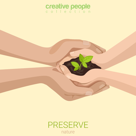 metaphoric: Flat style preserve save nature ecology insurance concept web infographics vector illustration. Growing plant twice in hands handful soil. Creative people collection.