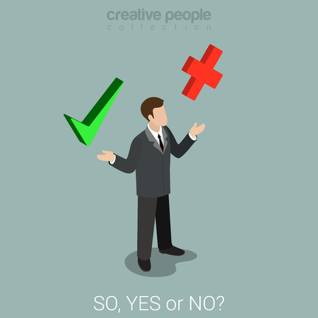 Flat 3d isometric style yes or no choice business concept web infographics vector illustration. Businessman check mark cross true false sign icons on palms. Creative people website conceptual collection.