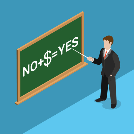 politician: Flat isometric blackboard chalk lettering NO + $ = YES and businessman or politician with pointer in hand vector illustration. 3d isometry buying votes, money rules and solves business concept.