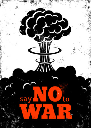nuclear explosion: Retro poster Say no to war Illustration