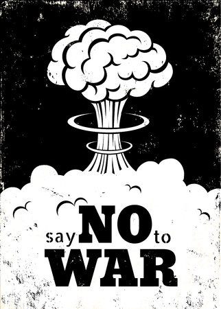 atomic explosion: Retro poster Say no to war Illustration