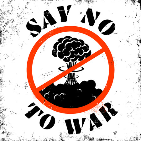 atomic explosion: Poster stop war and say no to war