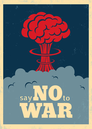 world wars: Vector vintage poster Say no to war